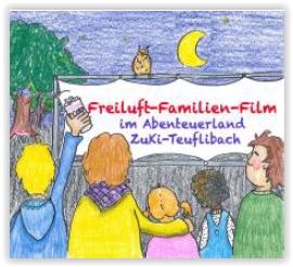 Familien-Freiluft-Film @ Abenteuerland ZuKi-am-Teuflibach